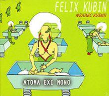 atoma exi mono Felix Kubin
